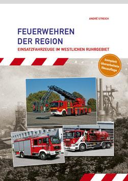 """Buch """"Feuerwehren der Region -Einsatzfahrzeuge im westlichen Ruhrgebiet-""""  NEUAUFLAGE"""