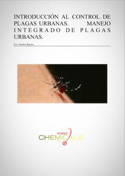 INTRODUCCION AL CONTROL DE PLAGAS URBANAS. MANEJO INTEGRADO DE PLAGAS URBANAS.