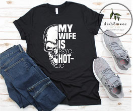 My Wife is Hot Tshirt