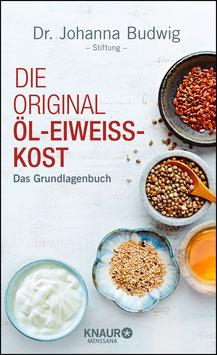 Die Original ÖL-EIWEISS-KOST Das Grundlagenbuch