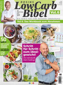 Rosins Low Carb-Bibel Vol. 6 - Das Workbook zum abnehmen.