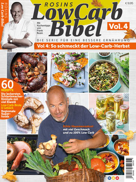 Rosins LowCarb-Bibel Vol. 4 - So schmeckt der Low Carb Herbst!!
