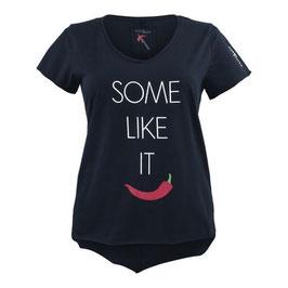 """Damen Shirt """"Some like it ..."""""""