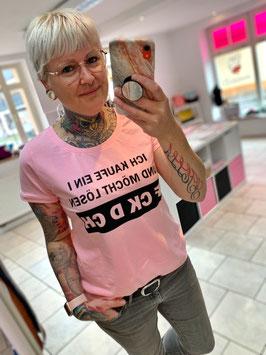 Rosa T-Shirt mit Spruch
