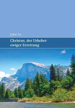 Christus, der Urheber ewiger Errettung