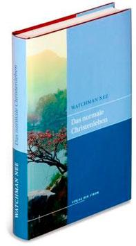 Watchman Nee: Das normale Christenleben (E-Book)