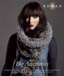 Rowan Big Accessories