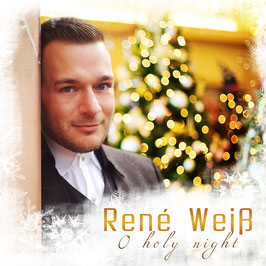 René Weiß - O holy night (NEU)
