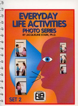 Everyday Life Activities (ELA) Set 2