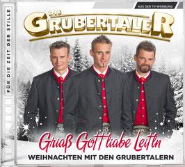 CD - Griass Gott Liabe Leitln - Weihnachten mit den Grubertalern