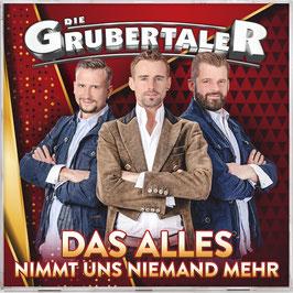"""DIE GRUBERTALER – SINGLE-CD """"DAS ALLES NIMMT UNS NIEMAND MEHR"""""""