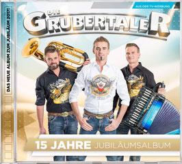 CD - 15 Jahre Grubertaler - Jubiläumsalbum