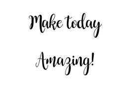 Make today amazing (Postkarte)
