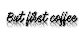 But first coffee (Postkarte)
