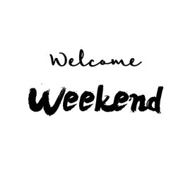 Welcome Weekend (Mini - Card)