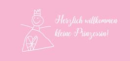 Herzlich willkommen kleine Prinzessin