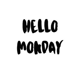 Hello Monday (Mini - Card)