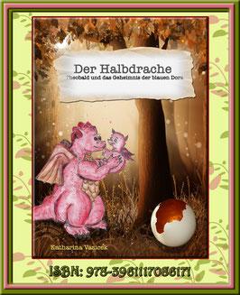 Der Halbdrache -  Theobald und das Geheimnis der blauen Dora