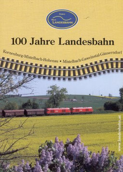"Landesbahnchronik ""100 Jahre Landesbahn"""
