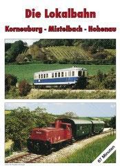 """DVD """"Die Lokalbahn Korneuburg-Mistelbach-Hohenau"""""""