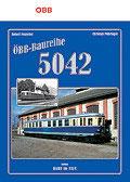 "Buch ""ÖBB Baureihe 5042"""