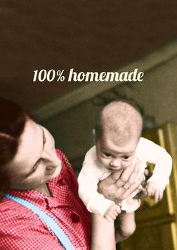 100% homemade