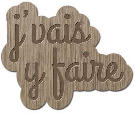 J'VAIS Y FAIRE PATOIS SAVOYARD