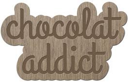 CHOCOLAT ADDICT LES PETITS MOTS