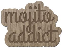 MOJITO ADDICT LES PETITS MOTS