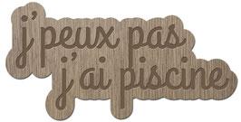 J'PEUX PAS J'AI PISCINE LES PETITS MOTS