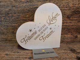 Träume nicht dein Leben| Herz aus Ahorn | eingravierter Spruch | Holzherz | Geschenk
