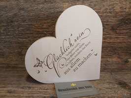 Glücklich sein... | Herz aus Holz | eingravierter Spruch | Holzherz | Geschenk