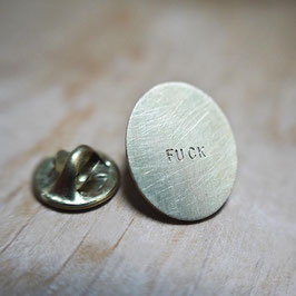 "Collection SANS PAROLES - pin's ""FUCK"" -"