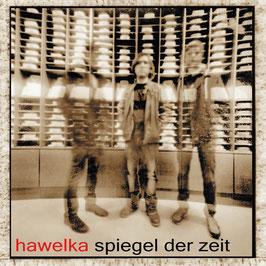 Spiegel der Zeit (CD-Digipack)