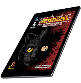 Messengers of the Hidden Truth Chapter One:  The Beginning of the End DIGITAL COMIC BOOK