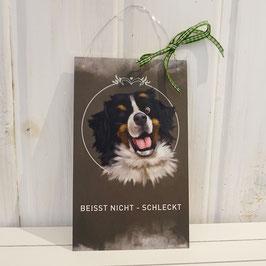 """Türschild Hund - Berner Sennen """"beißt nicht, schleckt"""""""