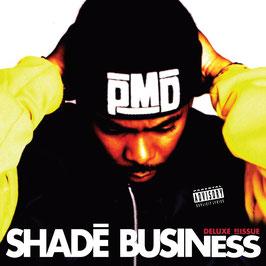 PMD - Shadé Business (CD)