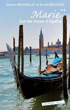 Marie** - Sur les traces d'Agatha....
