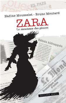 Zara* - Le murmure des pierres