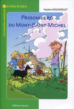 Prisonniers du Mont Saint Michel