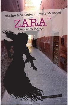 Zara** - L'espoir en bagage...