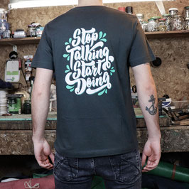 2. Artist Design Shirt 001 - Stop Talking Start Doing (Koen) (Unisex)