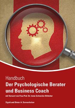 Handbuch- Der Psychologische Berater und Business Coach