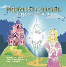 """NEW! CD mit dem BUCH """"Prinzessin Alronk und der magische Kristall"""" - Musikalisches Märchen"""