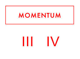 Momentum Suscription III + IV