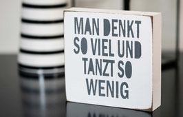 Holzschild mit Text| Holz mit Spruch | schönes Geschenk | Deko für die Wohnung |