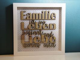 """Schriftbild """"Familie ist wo Leben beginnt und Liebe niemals endet"""" in schönem Bilderrahmen"""
