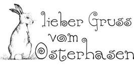lieber Gruss vom Osterhasen