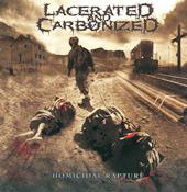 "LACERATED AND CARBONIZED ""Homicidal Rapture"" CD"