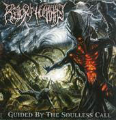 "RELICS OF HUMANITY ""Guided by the Soulless Call"" CD"